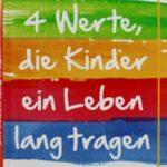 4 Werte, die Kinder ein Leben lang tragen 400