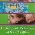 Ruhe und Präsenz in der Schule – DVD 400
