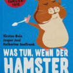 Was tun, wenn der Hamster den Löffel abgibt – Buch 400